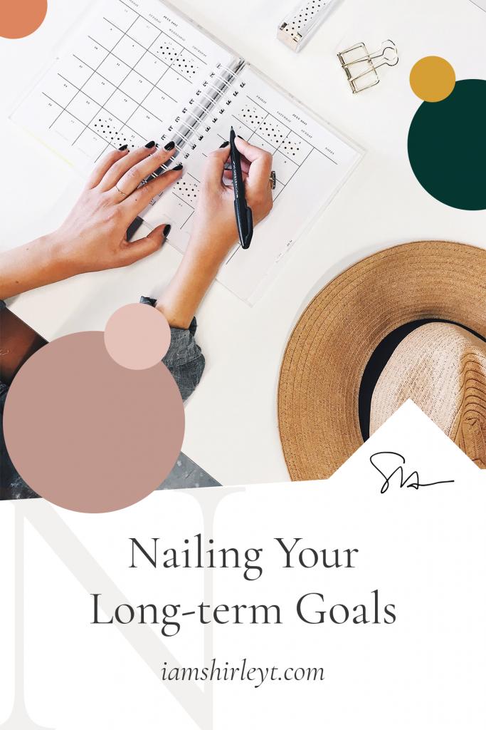 nailing your long term goals